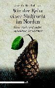 Cover-Bild zu Bartholomae, Joachim: Wie der Keim einer Südfrucht im Norden (eBook)