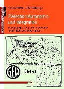 Cover-Bild zu Pretzel, Andreas (Hrsg.): Zwischen Autonomie und Integration (eBook)