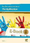 Cover-Bild zu Das Einmaleins trainieren: Multiplikation (eBook) von Zwingli, Samuel