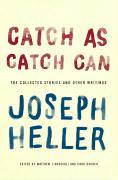 Cover-Bild zu Heller, Joseph: Catch As Catch Can (eBook)