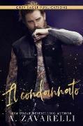 Cover-Bild zu Il condannato (La salvezza della città del peccato, #2) (eBook) von Zavarelli, A.