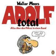 Cover-Bild zu Moers, Walter: Adolf total