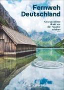 Cover-Bild zu Schattauer, Julia: Fernweh Deutschland