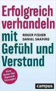 Cover-Bild zu Fisher, Roger: Erfolgreich verhandeln mit Gefühl und Verstand