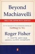 Cover-Bild zu Fisher, Roger: Beyond Machiavelli