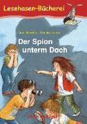 Cover-Bild zu Der Spion unterm Dach. Schulausgabe von Scheffler, Ursel