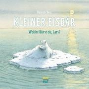 Cover-Bild zu Kleiner Eisbär. Wohin fährst du Lars? von Beer, Hans de