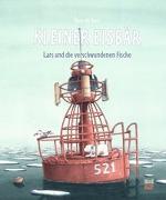 Cover-Bild zu Kleiner Eisbär - Lars und die verschwundenen Fische von Beer, Hans de