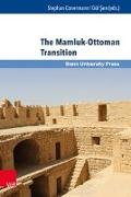 Cover-Bild zu Conermann, Stephan (Hrsg.): Ottoman Studies / Osmanistische Studien. / The Mamluk-Ottoman Transition