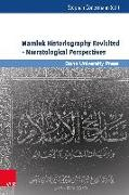 Cover-Bild zu Conermann, Stephan (Hrsg.): Mamluk Historiography Revisited - narratological perspectives