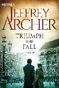 Cover-Bild zu Archer, Jeffrey: Triumph und Fall (eBook)