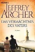 Cover-Bild zu Archer, Jeffrey: Das Vermächtnis des Vaters