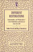 Cover-Bild zu Finzsch, Norbert (Hrsg.): Different Restorations: Reconstruction and Wiederaufbau in the United States and Germany: 1865-1945-1989