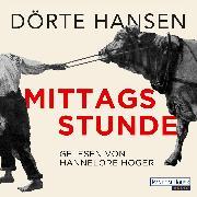Cover-Bild zu Hansen, Dörte: Mittagsstunde (Audio Download)