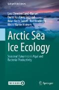 Cover-Bild zu Lund-Hansen, Lars Chresten: Arctic Sea Ice Ecology (eBook)