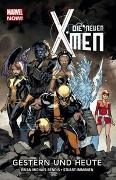 Cover-Bild zu Bendis, Michael Brian: Die neuen X-Men - Marvel Now!
