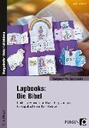 Cover-Bild zu Lapbooks: Die Bibel - 2.-4. Klasse von Kirschbaum, Klara