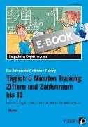 Cover-Bild zu Täglich 5 Minuten Training: Ziffern und ZR bis 10 (eBook) von Kirschbaum, Klara