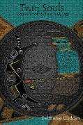 Cover-Bild zu Gladden, Delsheree: Twin Souls (eBook)