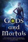 Cover-Bild zu Gockel, C.: Gods and Mortals: Nine Urban Fantasy & Paranormal Novels Featuring Thor, Loki, Greek Gods, Native American Spirits, Vampires, Werewolves, & More (eBook)