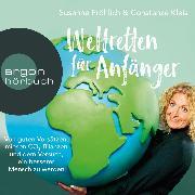 Cover-Bild zu Kleis, Constanze: Weltretten für Anfänger (Audio Download)