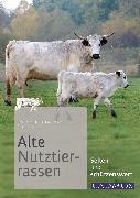 Cover-Bild zu Kopte, Susanne: Alte Nutztierrassen (eBook)