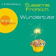 Cover-Bild zu Fröhlich, Susanne: Wundertüte (Audio Download)