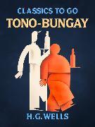 Cover-Bild zu Tono-Bungay (eBook) von Wells, H. G.
