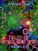 Cover-Bild zu Tales of Space and Time (eBook) von Wells, H. G.