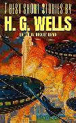 Cover-Bild zu 7 best short stories by H. G. Wells (eBook) von Wells, H. G.
