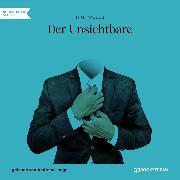 Cover-Bild zu Der Unsichtbare (Ungekürzt) (Audio Download) von Wells, H. G.