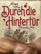 Cover-Bild zu Lear, James: Durch die Hintertür. Erotischer Krimi (eBook)