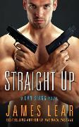 Cover-Bild zu Lear, James: Straight Up (eBook)