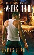 Cover-Bild zu Lear, James: The Hardest Thing (eBook)