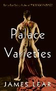 Cover-Bild zu Lear, James: The Palace of Varieties (eBook)