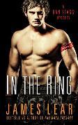 Cover-Bild zu Lear, James: In the Ring (eBook)
