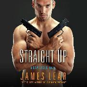 Cover-Bild zu Lear, James: Straight Up - A Dan Stagg Novel 1 (Unabridged) (Audio Download)