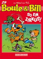 Cover-Bild zu Roba, Jean: Boule und Bill 29: So ein Zirkus!