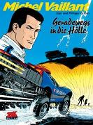 Cover-Bild zu Graton, Jean: Michel Vaillant 69. Geradewegs in die Hölle