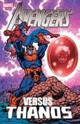 Cover-Bild zu Starlin, Jim: Avengers Vs. Thanos