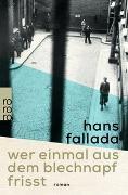 Cover-Bild zu Fallada, Hans: Wer einmal aus dem Blechnapf frisst