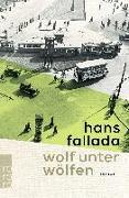 Cover-Bild zu Fallada, Hans: Wolf unter Wölfen