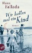 Cover-Bild zu Fallada, Hans: Wir hatten mal ein Kind