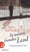 Cover-Bild zu Fallada, Hans: In meinem fremden Land