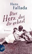 Cover-Bild zu Fallada, Hans: Dies Herz, das dir gehört