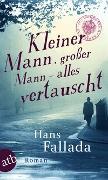 Cover-Bild zu Fallada, Hans: Kleiner Mann, großer Mann - alles vertauscht