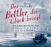Cover-Bild zu Fallada, Hans: Der Bettler, der Glück bringt
