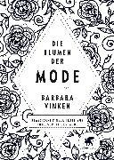 Cover-Bild zu Vinken, Barbara: Die Blumen der Mode (eBook)