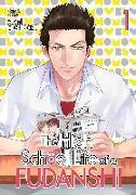 Cover-Bild zu Atami, Michinoku: The High School Life of a Fudanshi
