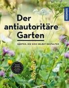 Cover-Bild zu Der antiautoritäre Garten von Kern, Simone